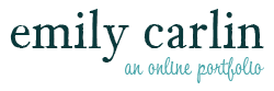 Emily Carlin - An Online Portfolio